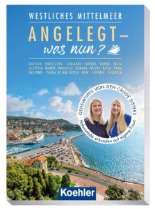 Angelegt - was nun, umfasst ca. 136 Seiten, zahlreiche Farbfotos, 21 Karten und persönliche Tipps der Cruise Sisters zu 18 Hafenstädten im westlichen Mittelmeer.